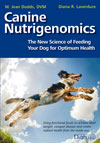 CANINE NUTRIGENOMICS – THE NEW SCIENCE OF FEEDING YOUR DOG FOR OPTIMUM HEALTH – Dogwise Published Items – Dogwise.com
