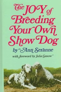 Joy of Breeding Show dog