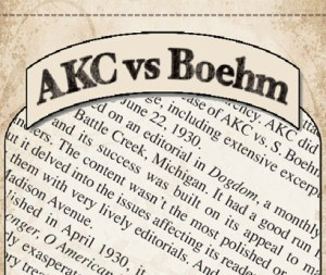 Turn of the Century Scandal: AKC vs. Boehm