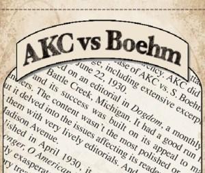 Turn of the Century Scandal: AKC vs. Boehm